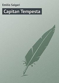 Emilio Salgari - Capitan Tempesta
