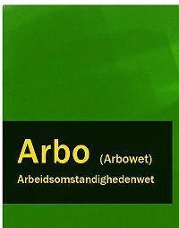 Nederland -Arbeidsomstandighedenwet – Arbo (Arbowet)