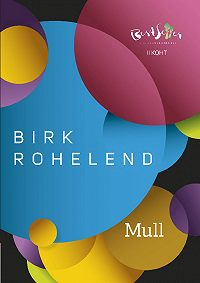 Birk Rohelend -Mull