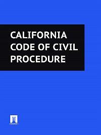 California - California Code of Civil Procedure