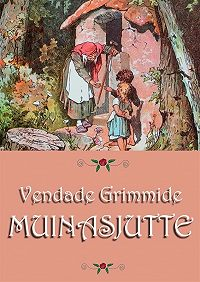 Jakob Grimm - Muinasjutte