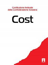 Svizzera -Costituzione federale della Confederazione Svizzera – Cost.