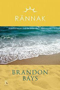 Brandon Bays -Rännak