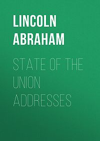 Abraham Lincoln -State of the Union Addresses