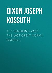 Joseph Dixon -The Vanishing Race: The Last Great Indian Council