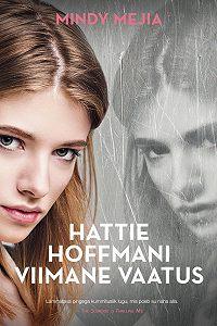 Mindy Mejia -Hattie Hoffmani viimane vaatus
