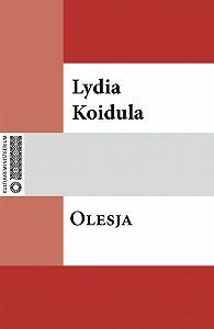 Lydia Koidula -Olesja