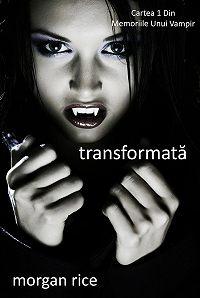 Morgan Rice -Transformată