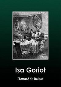 Honoré de -Isa Goriot