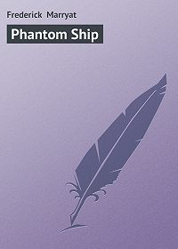 Frederick Marryat -Phantom Ship
