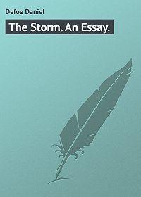 Daniel Defoe -The Storm. An Essay.