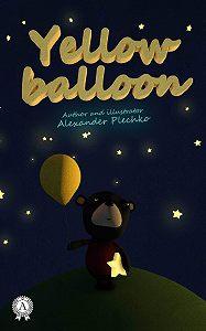 Alexander Plechko -Yellow balloon