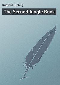 Редьярд Киплинг -The Second Jungle Book