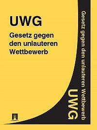 Deutschland -Gesetz gegen den unlauteren Wettbewerb – UWG