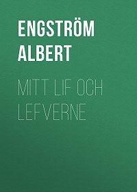 Albert Engström -Mitt lif och lefverne