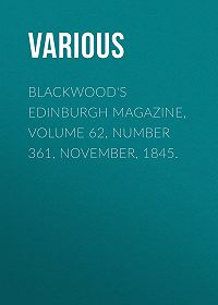 Various -Blackwood's Edinburgh Magazine, Volume 62, Number 361, November, 1845.