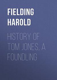 Harold Fielding -History of Tom Jones, a Foundling