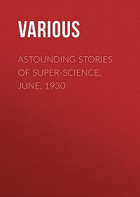 Various -Astounding Stories of Super-Science, June, 1930