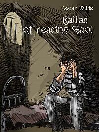 Wilde Oscar -Ballade of reading Gaol
