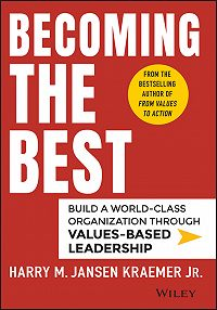 Harry M. Kraemer -Becoming the Best