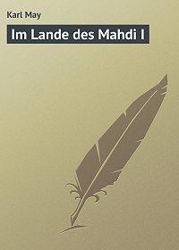 Karl May -Im Lande des Mahdi I
