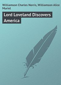 Charles Williamson -Lord Loveland Discovers America