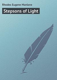 Eugene Rhodes -Stepsons of Light