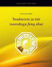 Janno Seeder -Feng shui ja bagua: teadmiste ja töö iseendaga feng shui