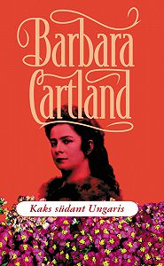 Barbara Cartland - Kaks südant Ungaris
