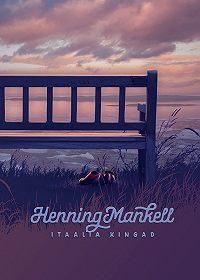 Henning Mankell -Itaalia kingad