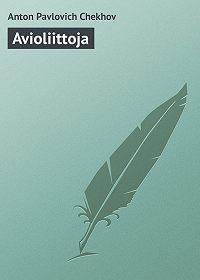 Anton Chekhov -Avioliittoja
