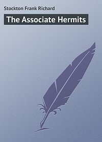 Frank Stockton -The Associate Hermits