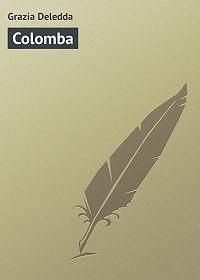 Grazia Deledda -Colomba