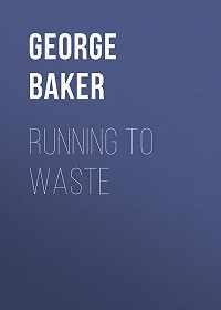 George Baker -Running To Waste
