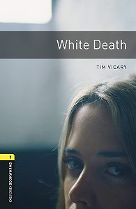 Tim Vicary -White Death
