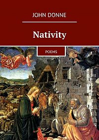 John Donne - Nativity. Poems