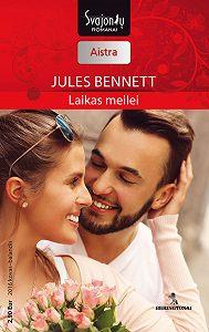 Jules Bennett -Laikas meilei