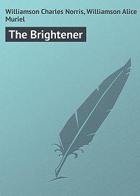 Charles Williamson -The Brightener