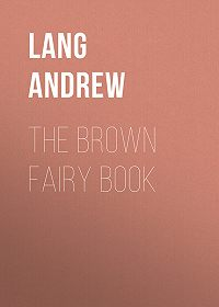 Andrew Lang -The Brown Fairy Book