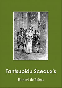 Honoré de - Tantsupidu Sceaux's