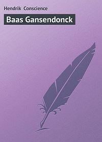 Hendrik Conscience -Baas Gansendonck