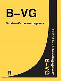 Österreich -Bundes-Verfassungsgesetz (B-VG)