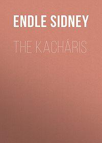 Sidney Endle -The Kacháris