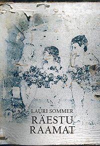 Lauri Sommer -Räestu raamat