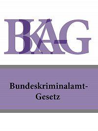 Österreich - Bundeskriminalamt-Gesetz – BKA-G