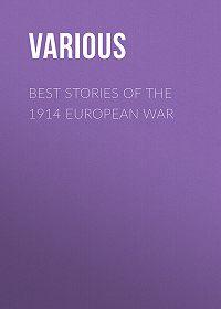 Various -Best Stories of the 1914 European War