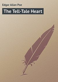 Edgar Poe -The Tell-Tale Heart