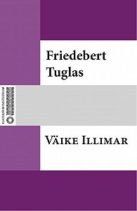 Friedebert Tuglas -Väike Illimar