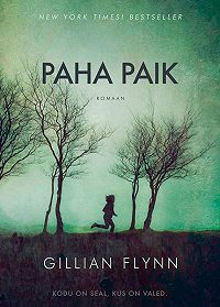 Gillian Flynn -Paha paik