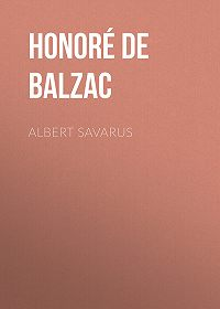 Honoré de -Albert Savarus